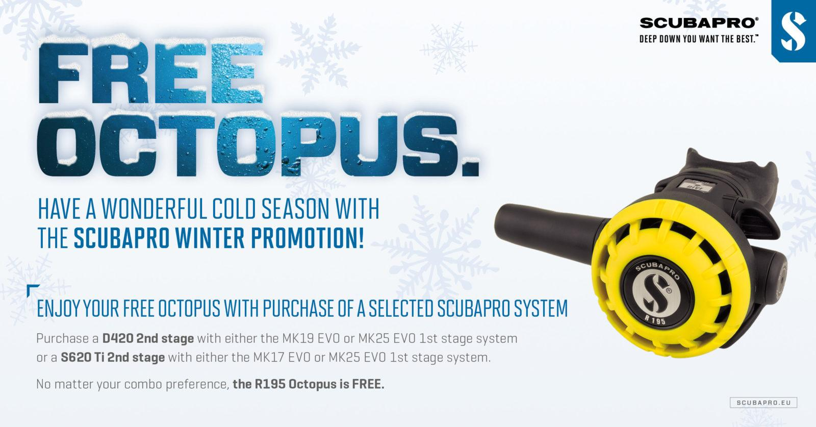 GET A FREE OCTOPUS WITH PURCHASE OF A SELECTED SCUBAPRO REGULATOR SYSTEM