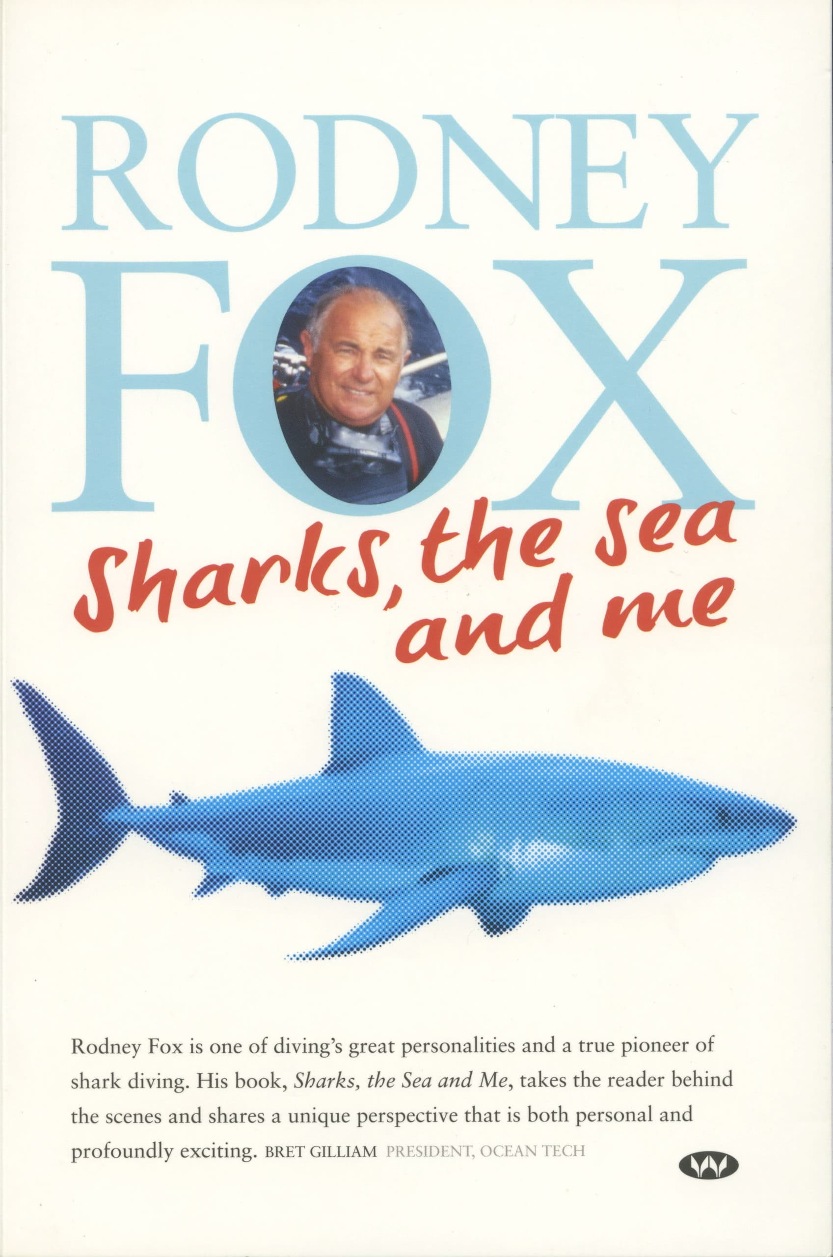 Rodney Fox Book - Sharks the sea and me